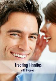 Treating Tinnitus with Hypnosis